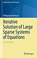 Iterative Solution of Large Sparse Systems of Equations (Applied Mathematical Sciences (95))