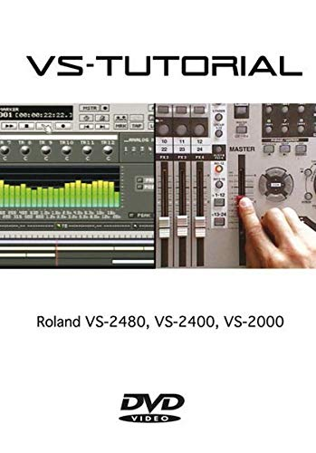 VS-Tutorial: Roland VS-2480, VS-2400, VS-2000. English Version