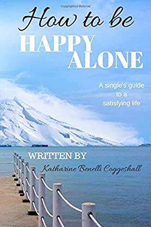 How to be Happy Alone