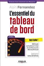 L'essentiel du tableau de bord - Méthode complète et mise en pratique avec Microsoft Excel - suppléments à télécharger sur tableau-de-bord.org. d'Alain Fernandez