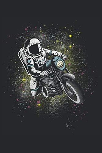 Biker Astronaut im All Motorradfahrer: Motorradfahrer Astronauten Weltraum Geschenke Notizbuch liniert (A5 Format, 15,24 x 22,86 cm, 120 Seiten)
