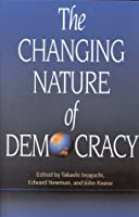 The Changing Nature of Democracy
