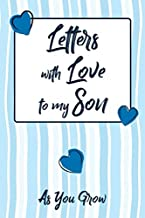 Letters With Love To My Son: Blank lined journal notebook & keepsake diary as your baby or child develops & grows