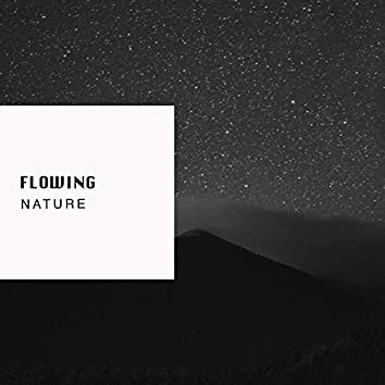 Flowing Nature, Vol. 8