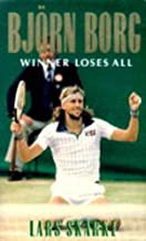 Bjorn Borg: Winner Loses All