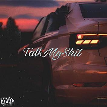 Talk My Shit (feat. Yung Smoke)