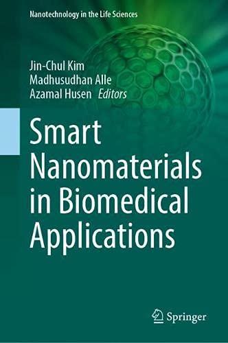 Smart Nanomaterials in Biomedical Applications