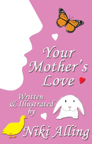 Your Mother's Love (Parent's Love) by [Niki Alling]