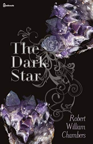 The Dark Star (illustrated) (English Edition)