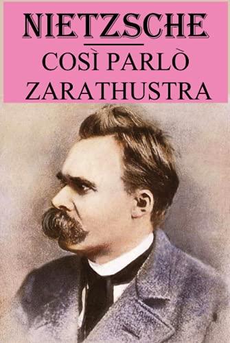 Così parlò Zarathustra: versione annotata