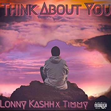 Think About You