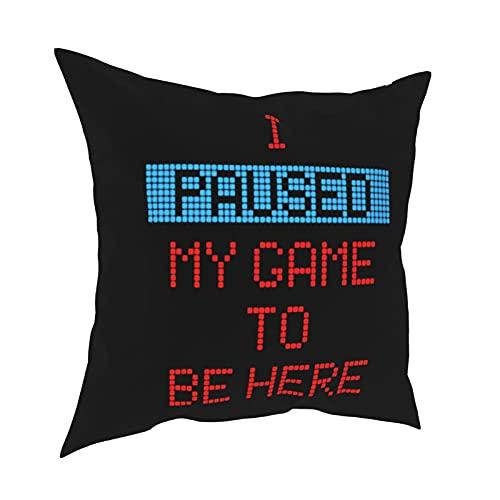 mengmeng I Paused My Game To Be Here 4 fundas de almohada decorativas de 30,5 x 30,5 cm, fundas de cojín cuadradas para el hogar, sofá, dormitorio, sala de estar
