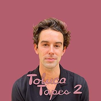 Toluca Tapes 2