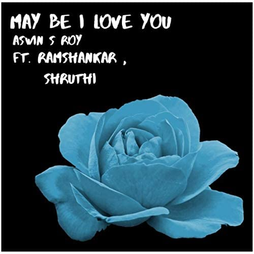 Aswin S Roy feat. Ramshankar & Shruthi