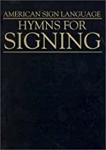 Hymns for Signing (American Sign Language) (1995-01-03)