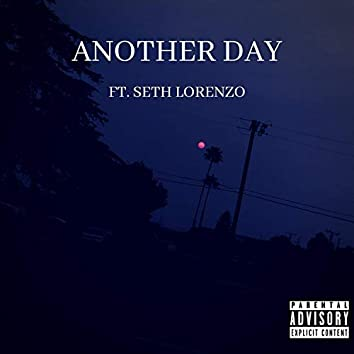 Another Day (feat. Seth Lorenzo)