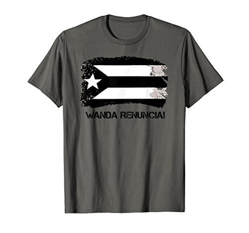 #WandaRenuncia Shirt Puerto Rico Wanda Resign Wanda Renuncia T-Shirt