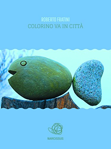 Colorino va in citta' (Italian Edition)