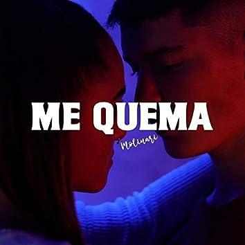 Me Quema