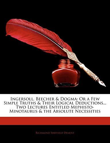 Ingersoll, Beecher & Dogma