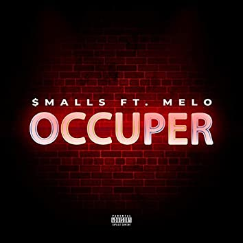Occuper (feat. Melo)