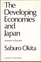 The Developing Economies and Japan: Lessons in Growth