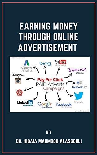 Earning Money through Online Advertising (English Edition)
