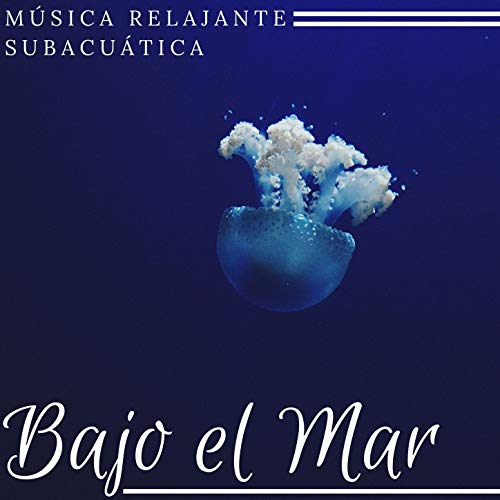 Música Relajante Subacuática