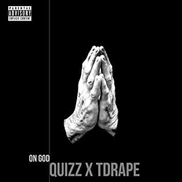 On God (feat. Tdrape)