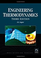 Engineering Thermodynamics, SI Units Version, 3rd Edition by R.K. Rajput(2010-03-15)