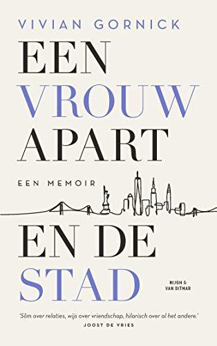Een vrouw apart. En de stad (Dutch Edition)