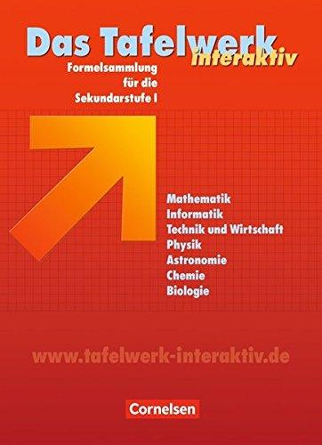 Das Tafelwerk interaktiv - Allgemeine Ausgabe: Schülerbuch (Das Tafelwerk interaktiv - Formelsammlung für die Sekundarstufe I / Allgemeine Ausgabe)