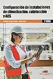 CFGS. Configuracion de instalaciones de climatizacion calefaccion y ACS