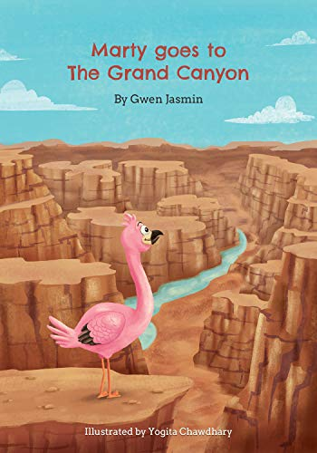 Marty goes to the Grand Canyon National Park: The Traveling Flamingo (English Edition)