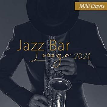 Jazz Bar Lounge 2021