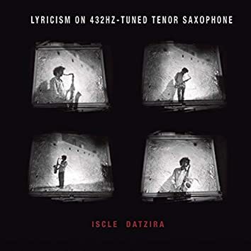 Lyricism on 432hz - Tuned Tenor Saxophone