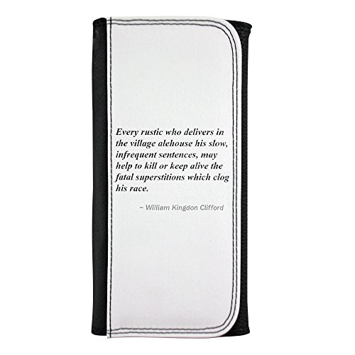 Every Rustic Who delivers in the village Alehouse His Slow, infrequent Sentences, May Help to Kill or Keep Alive The Fatal Superstitions which Zueco His race. Leatherette Wallet
