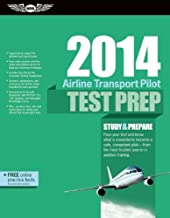 Airline Transport Pilot Test Prep 2014: Study & Prepare for the Aircraft Dispatcher and ATP Part 121, 135, Airplane and Helicopter FAA Knowledge Exams (Test Prep series)