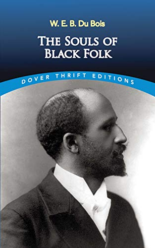 Compare Textbook Prices for The Souls of Black Folk Dover Thrift Editions Unabridged Edition ISBN 9780486280417 by W. E. B. Du Bois,William Edward Burghardt Du Bois