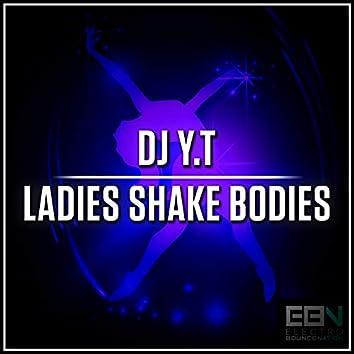 Ladies Shake Bodies