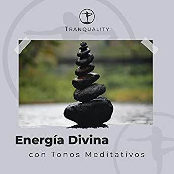 La Travesía a la Energía Divina con Tonos Meditativos