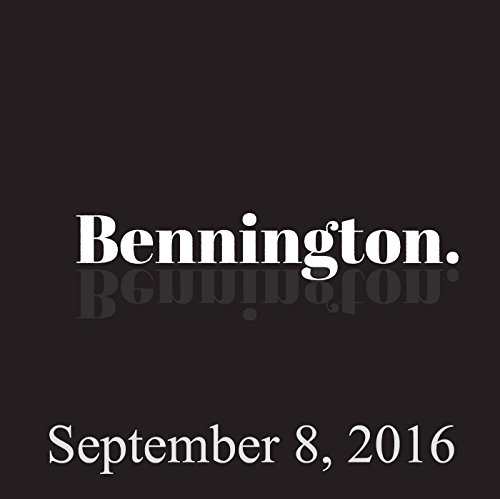 Bennington, September 8, 2016 audiobook cover art