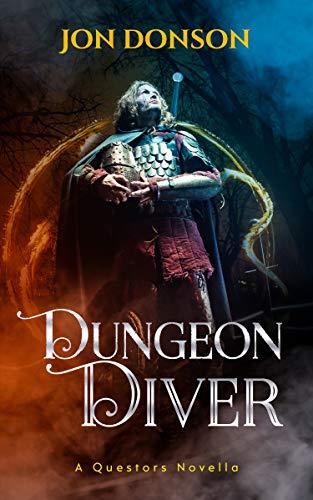 Dungeon Diver (A Questors Novella)