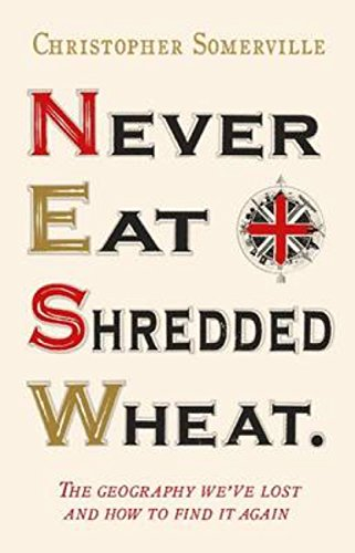 Never Eat Shredded Wheat (English Edition)