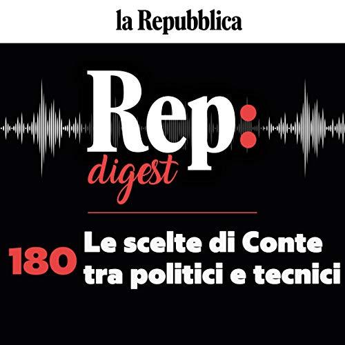 Le scelte di Conte tra politici e tecnici copertina