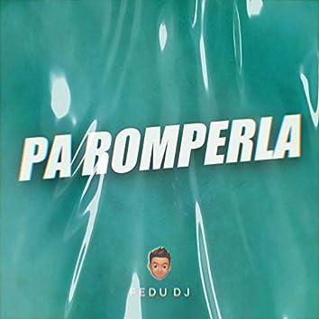 Pa Romperla (Remix)