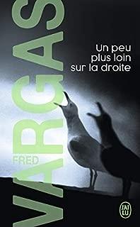 Un Peu Plus Loin Sur La Droite (Nouveau Policier) (French Edition)