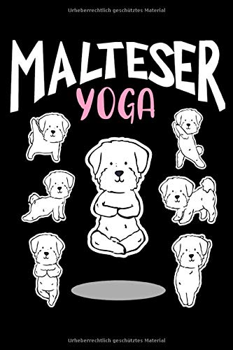 Malteser Yoga: Lustige Malteser Hunde - Schöner Yoga 6 Monatskalender/ Wochenkalender - Journal Notizbuch Planer Für Damen Mädchen