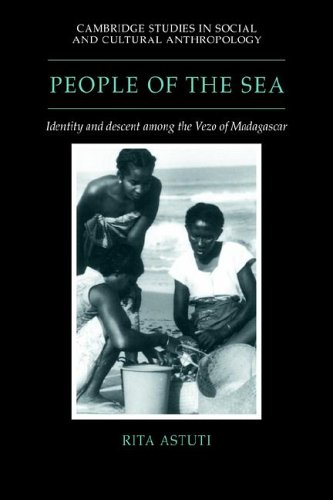 People of the Sea: Identity and Descent among the Vezo of Madagascar