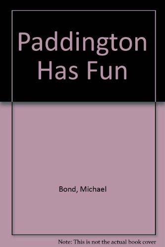Paddington Has Fun
